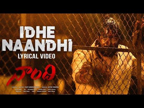 Idhe Naandhi Song Lyrical – Naandhi Movie